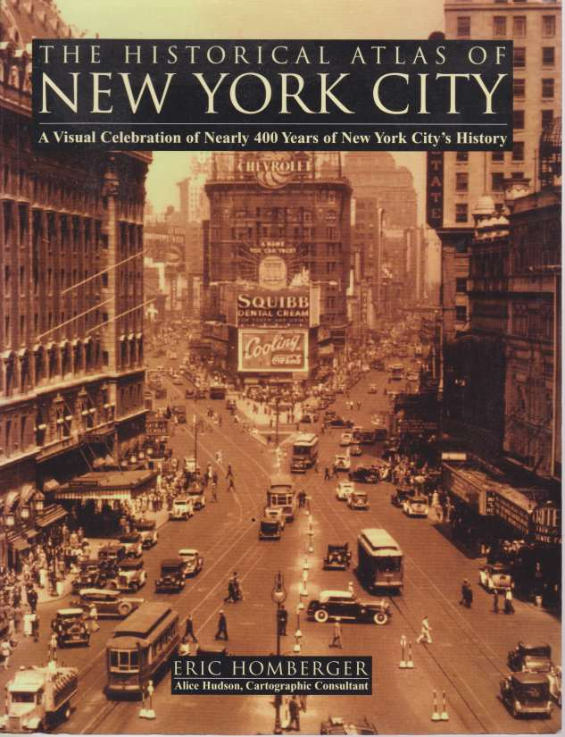 Homberger: Historical Atlas of New York City