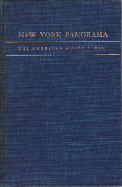 New York Panorama (American Guide Series)