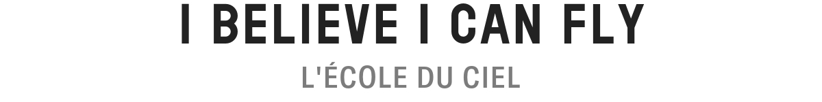 L'ECOLE DU CIEL