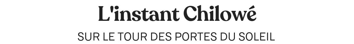 TOUR DES PORTES DU SOLEIL