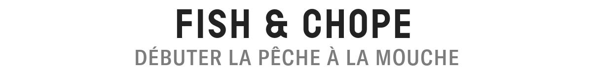 FISH & CHOPE