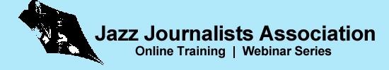 Jazz Journalists Association Webinars