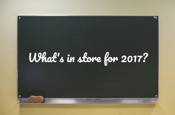 What's in store for 2017?