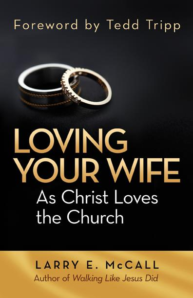 Loving Your Wife As Christ Loves the Church