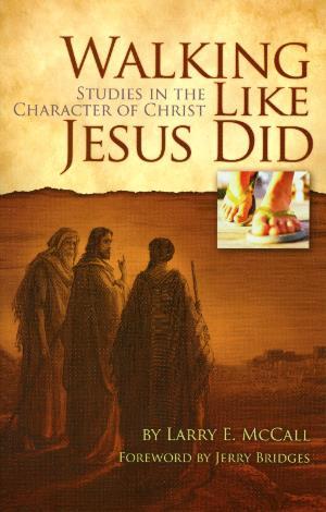 Walking Like Jesus Did