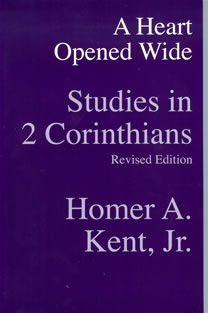 A Heart Opened Wide: Studies in 2 Corinthians