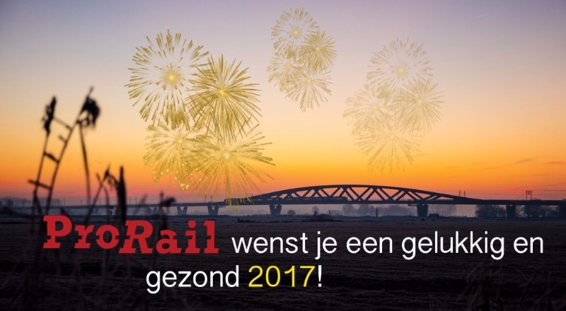 ProRail wenst je een gelukkig en gezond 2017!