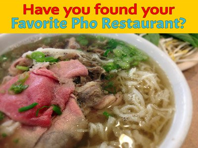 What Pho Restaurants Can Learn From This Poll: Have you found your favorite pho restaurant(s)?