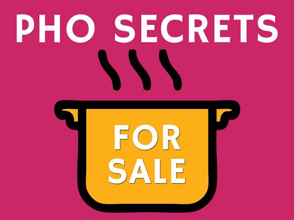 Selling Pho Secrets - With A Catch