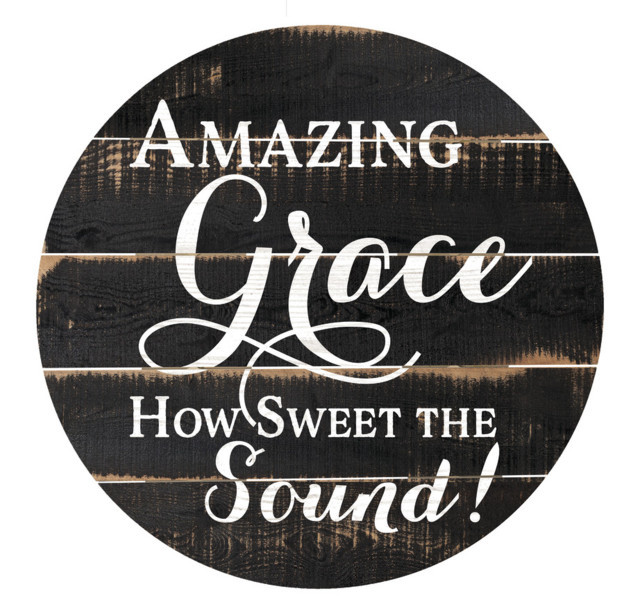 Amazing Grace How Sweet The Sound Barrel Top Wall Decor 26X26In