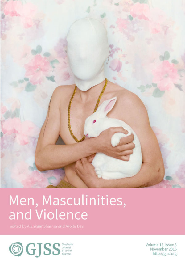 Graduate Journal of Social Sciences: Men, Masculinities, and Violence