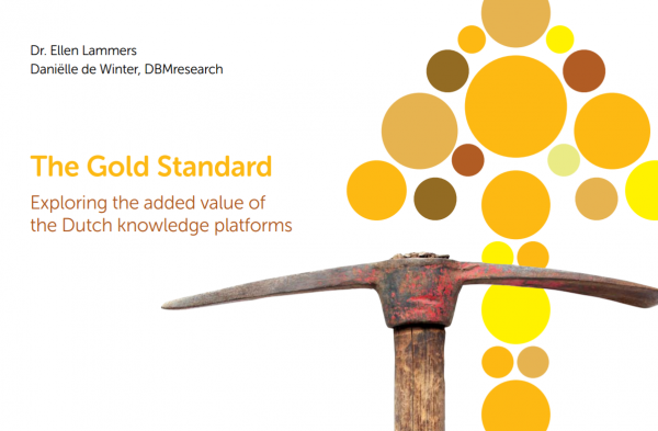 The Gold Standard: Exploring the added value of the Dutch knowledge platforms