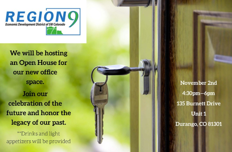 Join Region 9 for our Open House on November 2nd at 4:30pm at 135 Burnett Dr. Durango, CO 81301