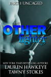 http://www.amazon.com/Other-Fighter-Part-Uncaged-Romance-ebook/dp/B00XK4ETW8/?tag=chrikeni-20
