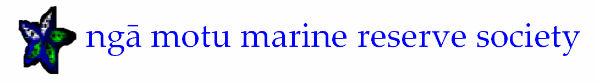 Nga  Motu Marine Reserve Society Newsletter