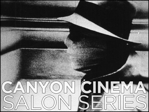 Canyon Cinema Salon, June 30th