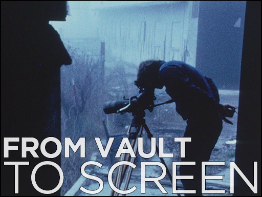From Vault to Screen