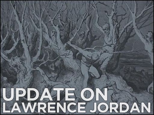 Update on Lawrence Jordan