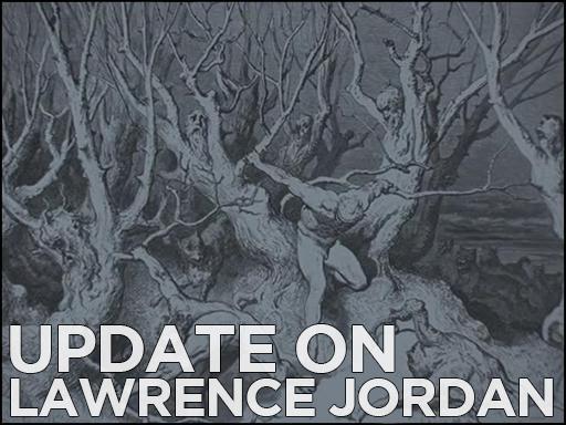 Update on Lawrence Jordan