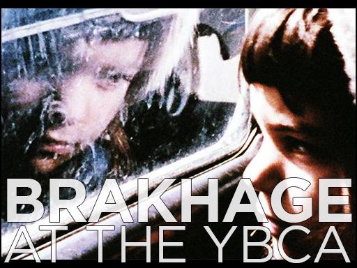 Brakhage @ YBCA