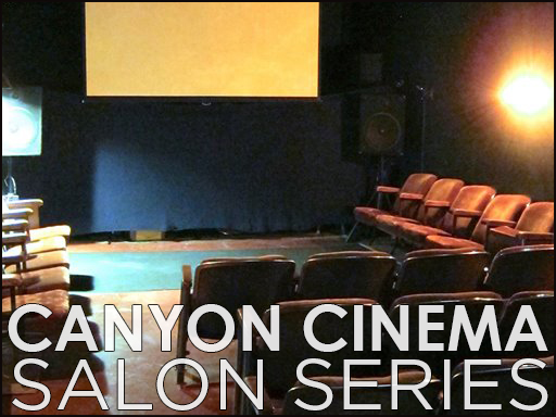 Canyon Cinema Salon
