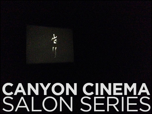 Canyon Cinema Salon, April 2014