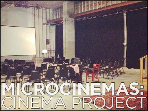Microcinemas: Cinema Project