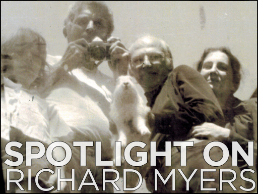 Spotlight on Richard Myers