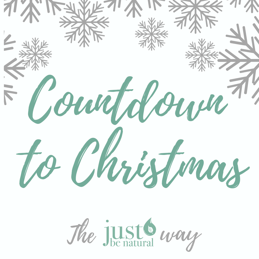 Christmas Countdown the Just Be Natural Way