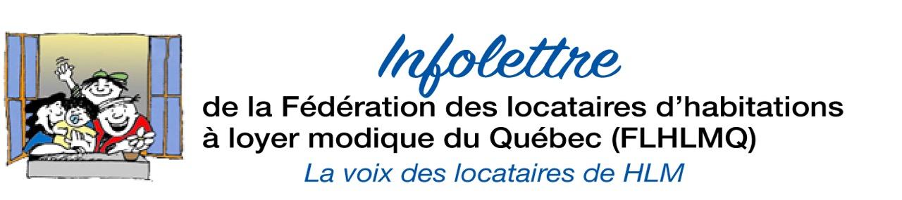 Infolettre de la Fédération des locataires d'habitation à loyer modique du Québec (FLHLMQ) : La voix des locataires de HLM