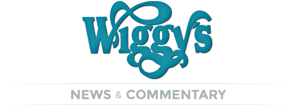 Wiggy's News & Commentary