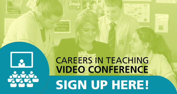 Careers in teaching video conference - sign up here