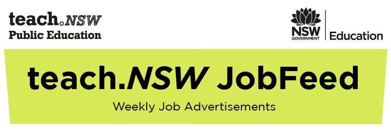 Teach NSW Jobfeed, Weekly Job Advertisements