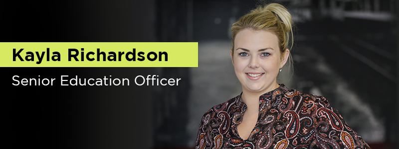 Kayla Richardson, Senior Education Officer