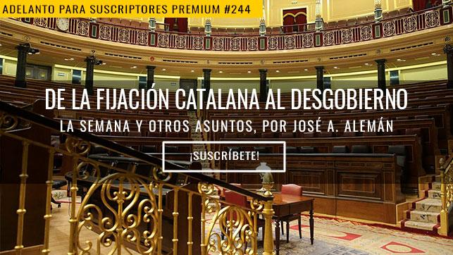De la fijación catalana al desgobierno
