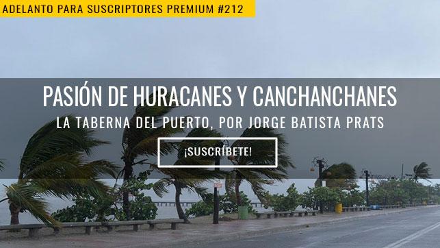 Pasión de huracanes y canchanchanes
