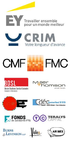 Miller Thomson, Fonds des Médias, Institut d'entrepreneuriat - HEC Montréal, CDEC Centre-Nord, CRIM, Teralys Capital, Deveaux Brault Munger, Fonds de Solidarité FTQ, Valéo, Burns & Levinson, Air Imex