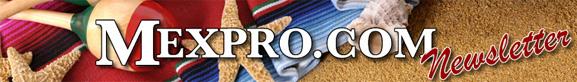 Mexpro.com Newsletter