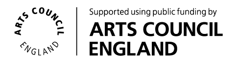 LOTTERY FUNDED Supported using public funding by ARTS COUNCIL ENGLAND