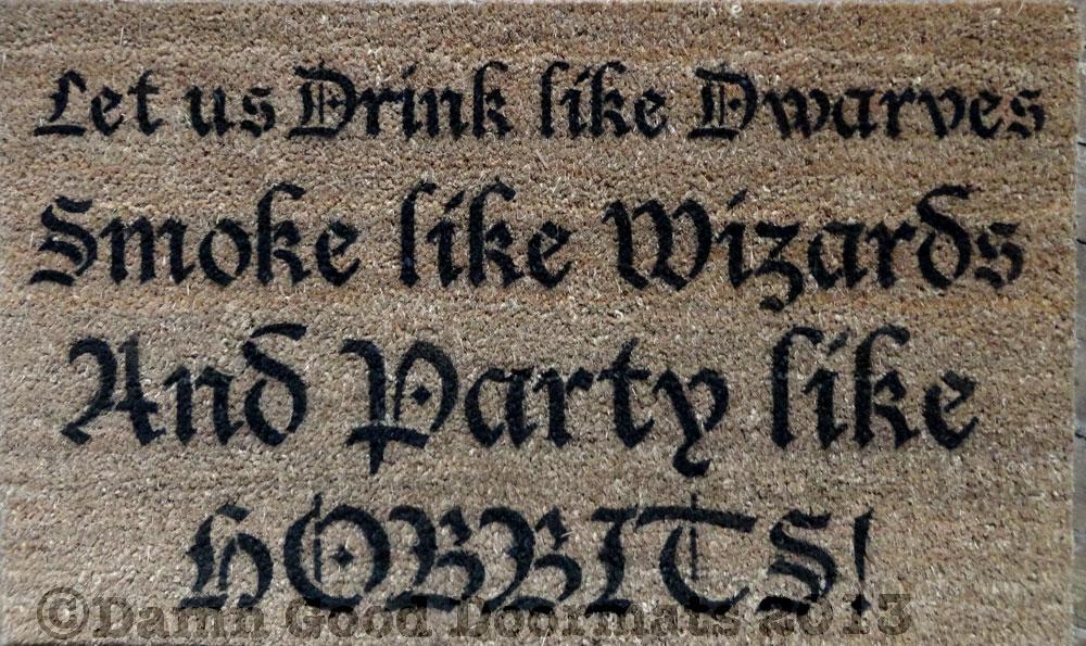 LOTR Party like a hobbit doormat Tolkien geekery