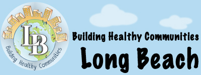 Building Healthy Communities: Long Beach Header