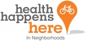 Health Happens Here in Neighborhoods