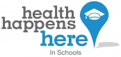 Health Happens Here in Schools