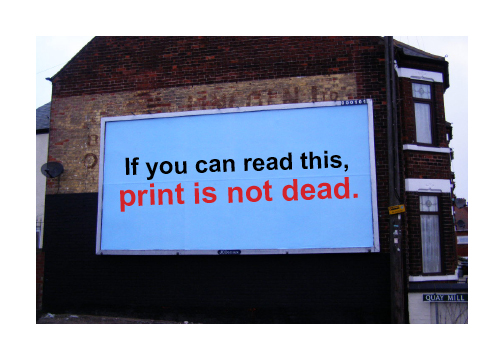 Print is not dead on billboard