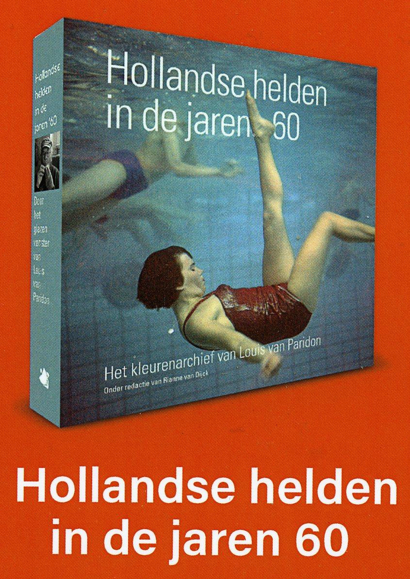 Louis van Paridon: Hollandse Helden