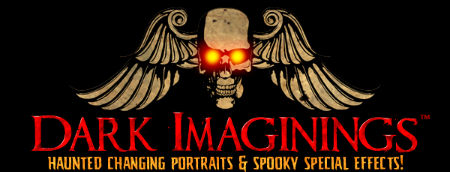 Dark Imaginings: Haunted Changing Portraits & Spooky Special Effects!