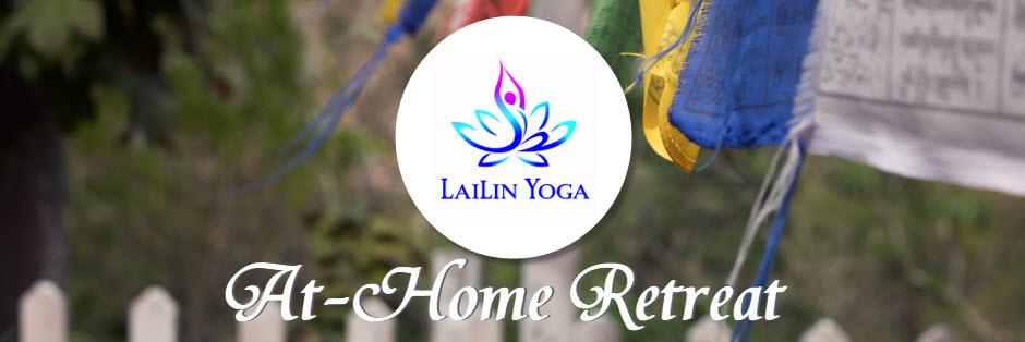 LaiLin Yoga At-Home Retreat