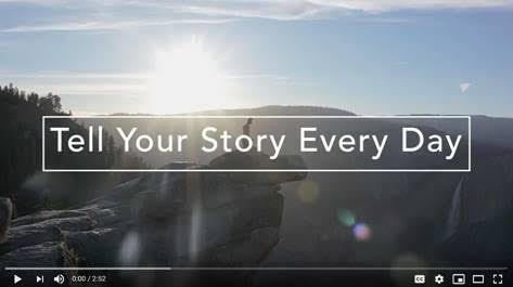 Tell Your Story Every Day