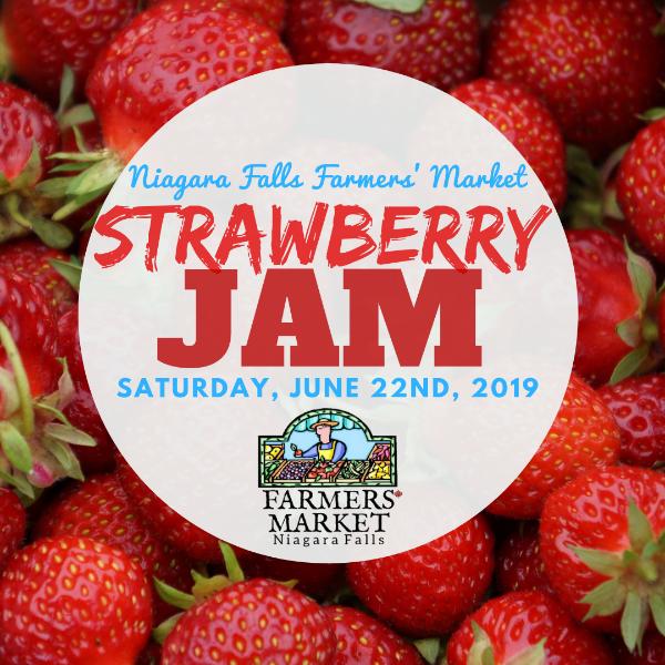 Niagara Falls Farmers' Market Strawberry Jam Saturday, June 22, 2019