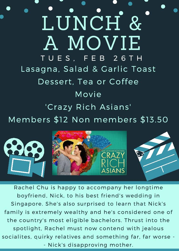 """Lunch and Movie: February 26. Serving lasagna, salad & garlic toast; """"Crazy Rich Asians"""""""